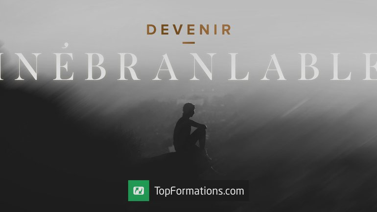Devenir inébranlable