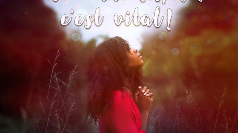 Mon ami(e), respirer c'est vital… prier aussi !