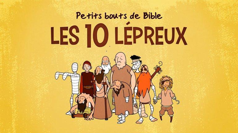Petits bouts de Bible - Les 10 lépreux