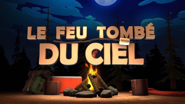 Le feu tombé du ciel (épisode #5) _Feu de camp