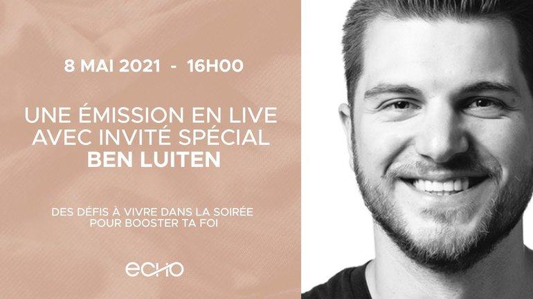 ECHO Live | 8 mai à 16h