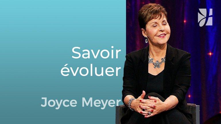 Le plus grand des changements - Joyce Meyer - Grandir avec Dieu