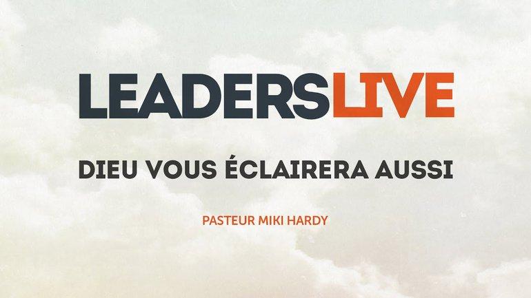 Dieu vous éclairera aussi - Leaders Live