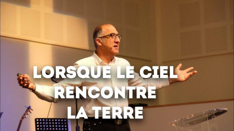 Quand le ciel rencontre la terre - Pasteur Alain Aghedu