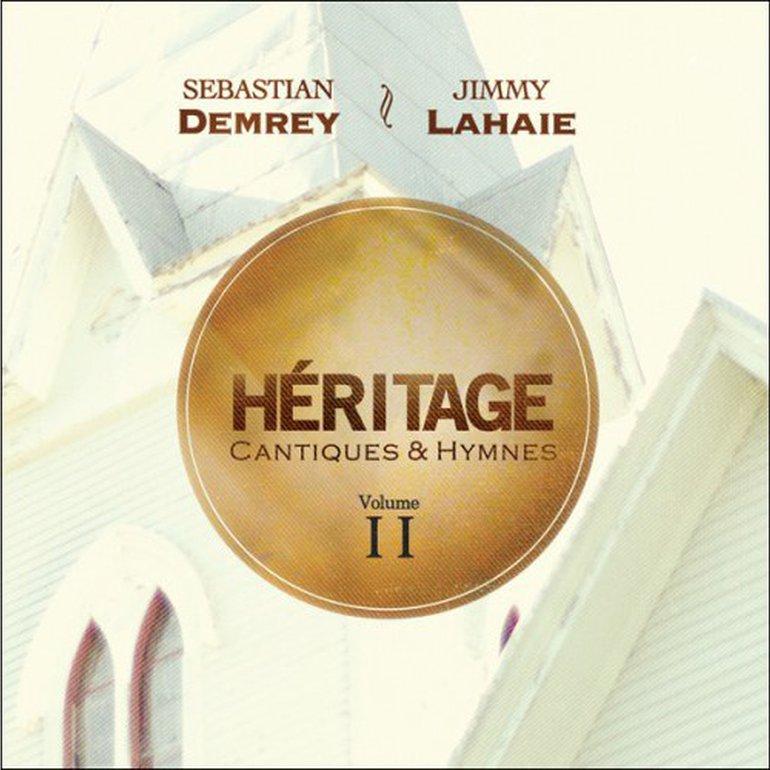 Héritage - Cantiques & Hymnes Vol.2