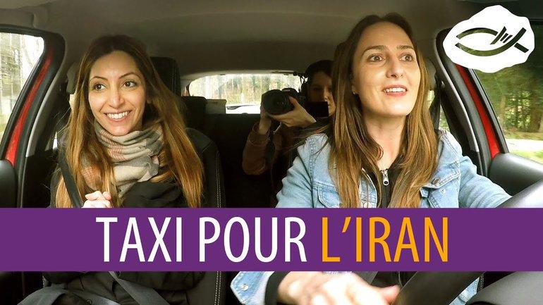 Taxi Plein Cadre, détour par l'Iran