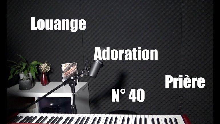 Louange, adoration à la maison pendant le confinement - Session  40 avec Sylvain Freymond
