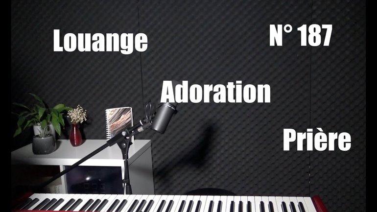 Louange, adoration, prière à la maison - Session 187 avec Sylvain Freymond