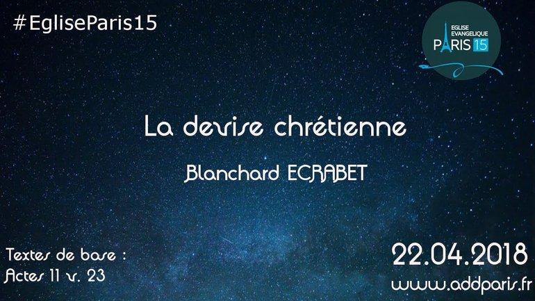 La devise chrétienne - Blanchard ECRABET