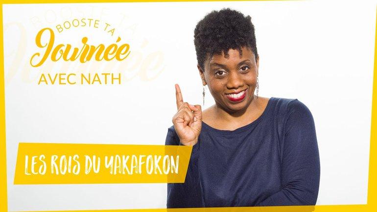 Booste ta journée - Nathalie Almont - Les rois du yakafokon
