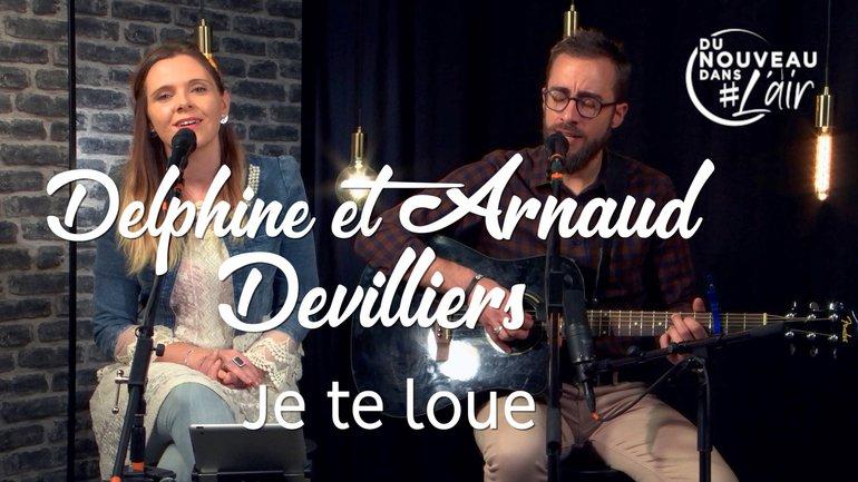 Je te loue - Arnaud & Delphine Devilliers