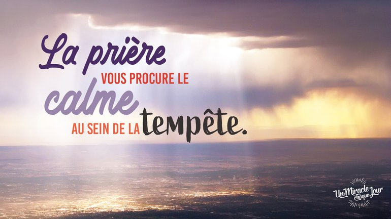 La prière est puissante !