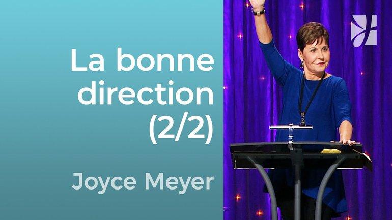 La direction divine (2/2) - Joyce Meyer - Grandir avec Dieu