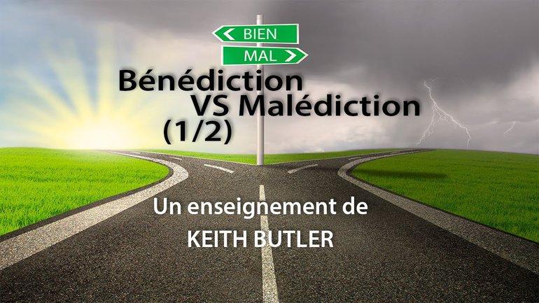 Keith Butler : Bénédiction VS Malédiction (1/2)