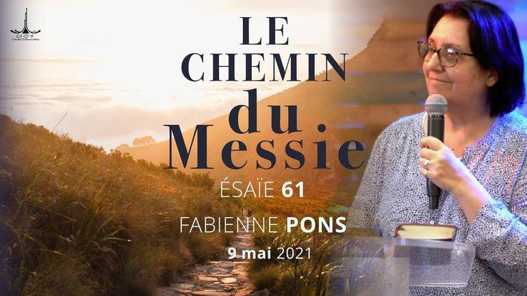 Esaïe 61 : le chemin du Messie par Fabienne PONS