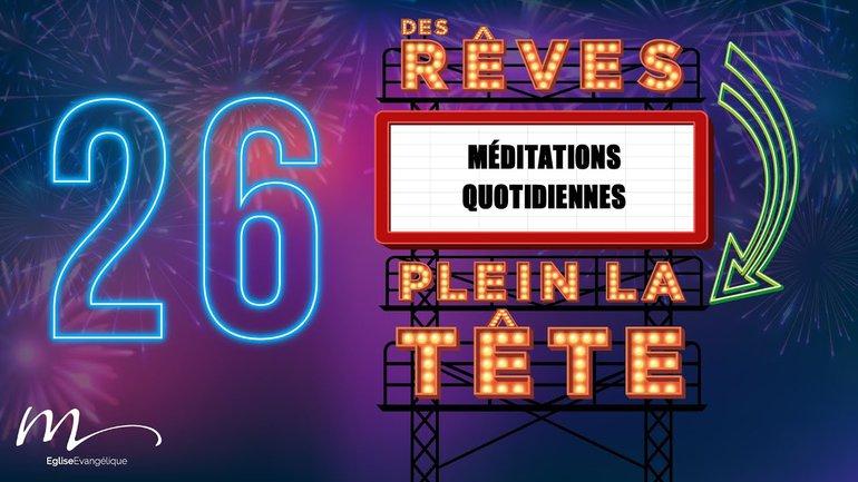 Des Rêves Méditation 26 - Jean 15.11 - Jean-Pierre Civelli