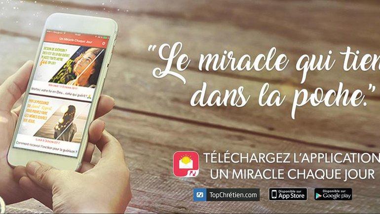 Un Miracle Chaque Jour, c'est aussi une application