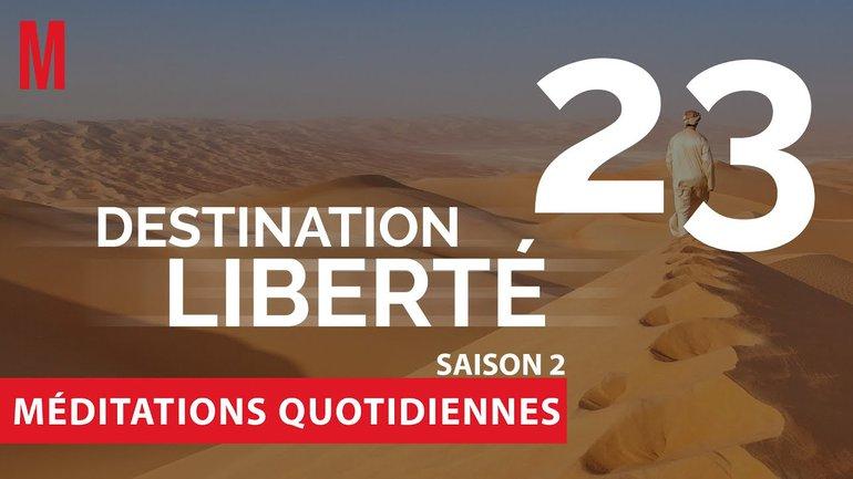 Destination Liberté (S2) Méditation 23 - Luc 2.6-20 - Église M