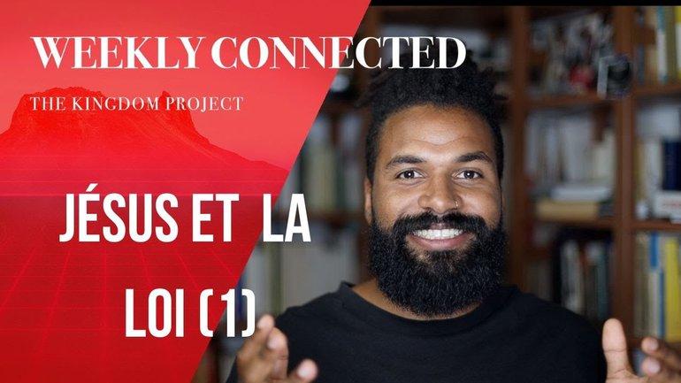 Jésus et la loi (1/2) - Kingdom Project
