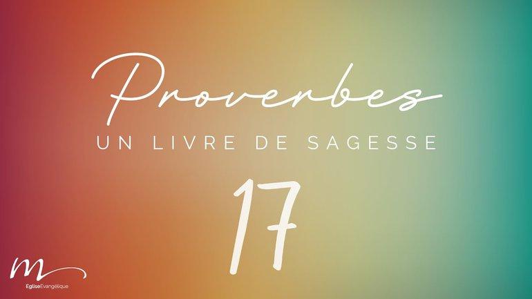 Proverbes Méditation #17 - Jéma Taboyan - Proverbes 13.1-25