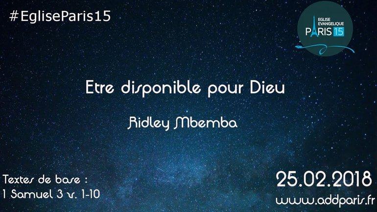 Etre disponible pour Dieu - Ridley Mbemba