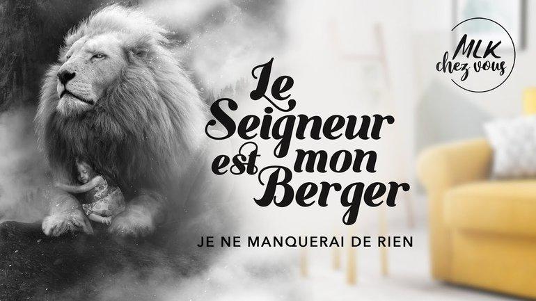 MLK Chez Vous - Éric Célérier & Ivan Carluer - Le Seigneur est mon berger, je ne manquerai de rien