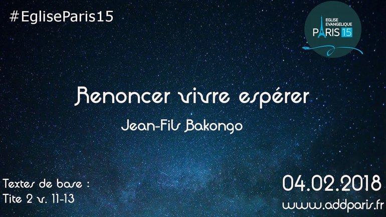 Renoncer Vivre Espérer - Jean Fils Bakongo