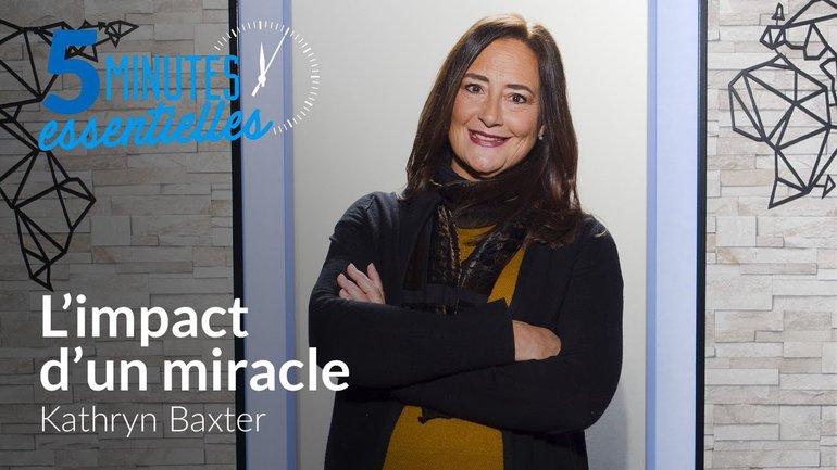 Kathryn Baxter - L'impact d'un miracle