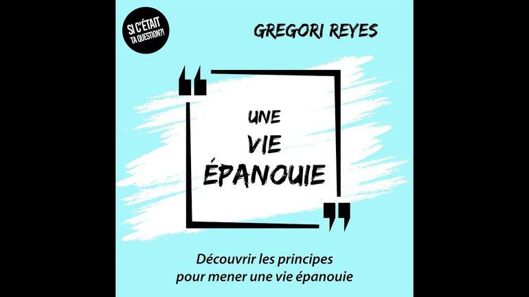 Gregori Reyes   Une vie épanouïe