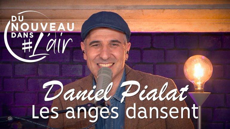 Les anges dansent - Daniel Pialat - Du nouveau dans l'air