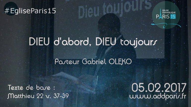 DIEU d'abord,  DIEU toujours - Pasteur Gabriel OLEKO