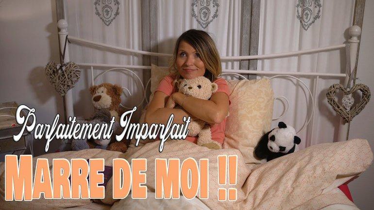 MARRE DE MOI !!!