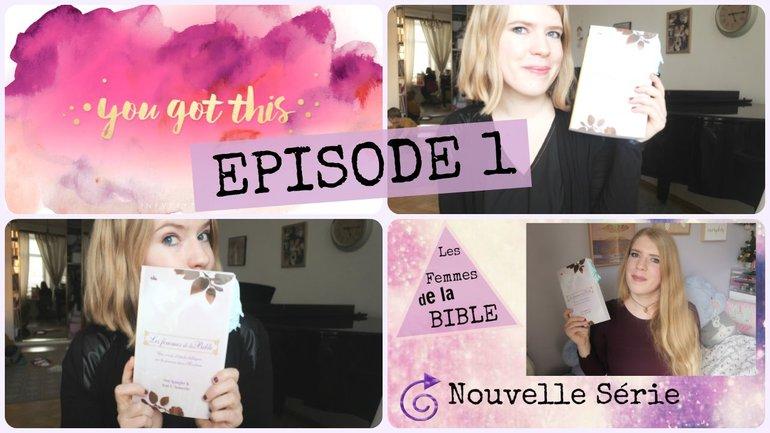 Les Femmes de la Bible- Episode 1