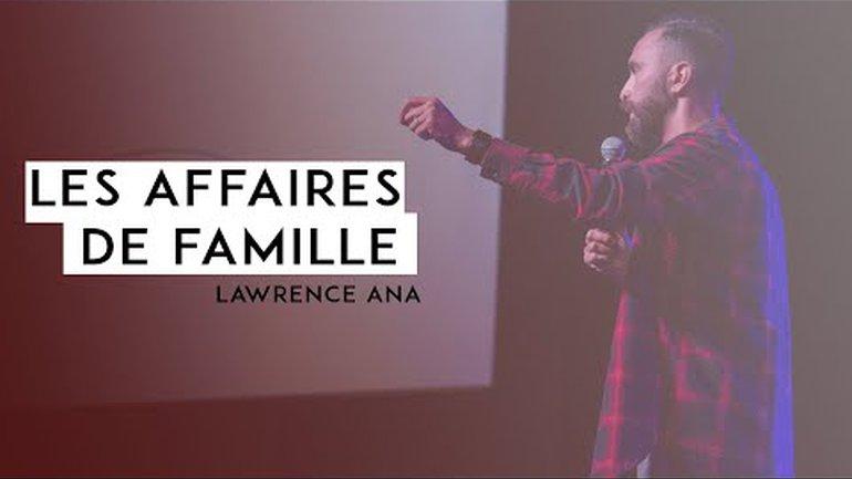 Les affaires de famille - Lawrence Ana