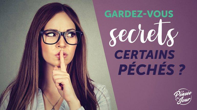 Gardez-vous secrets certains péchés ?