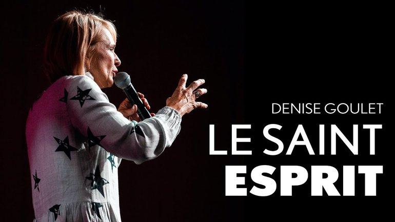 Le Saint-Esprit - Denise Goulet