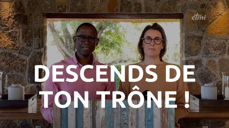 DESCENDS DE TON TRÔNE  !   FABIEN LARHUBARBE   18/07/2021