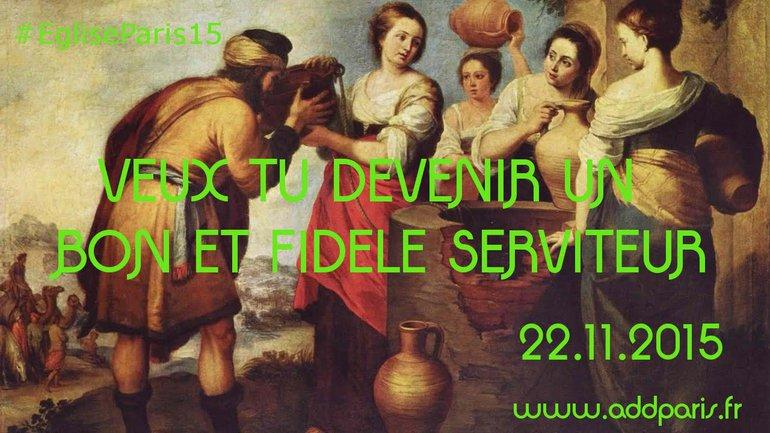 Veux tu devenir un bon et fidèle serviteur ?