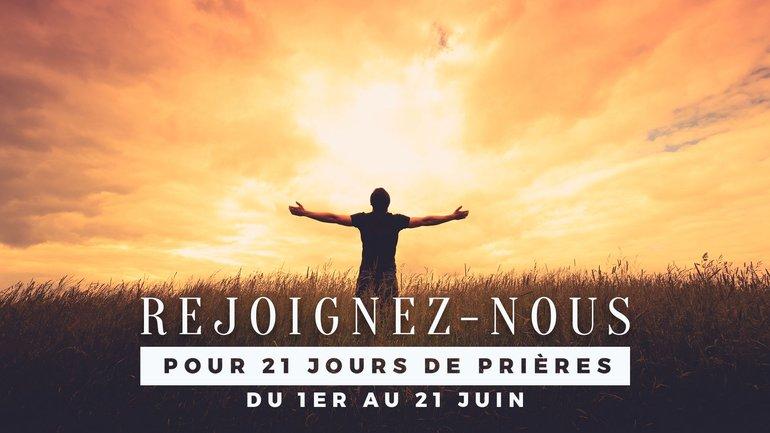 21 jours de prière pour la France, la francophonie et l'Europe