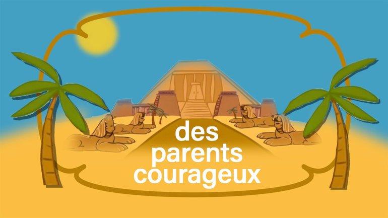 Des parents courageux