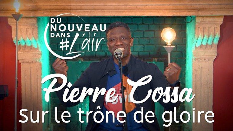 Sur le trône de gloire - Pierre Cossa - Du Nouveau Dans l'Air