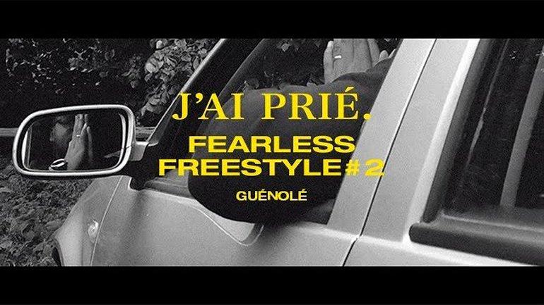 Guénolé, Fearless Freestyle #2 - J'ai Prié
