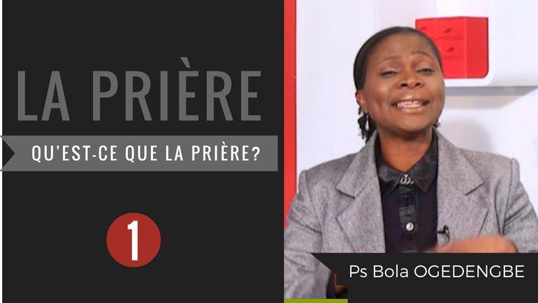Bola Ogedengbe - La prière (1)