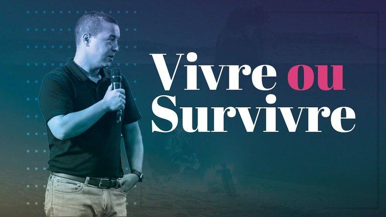 Vivre ou survivre | Stève Rivière