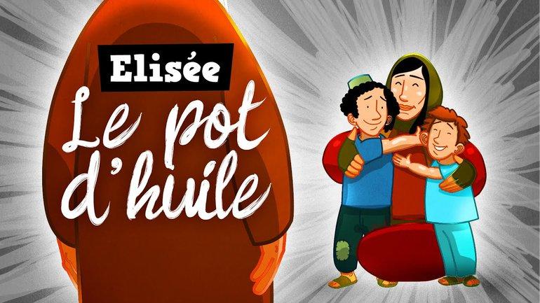 Petits bouts de Bible - Elisée - Le pot d'huile