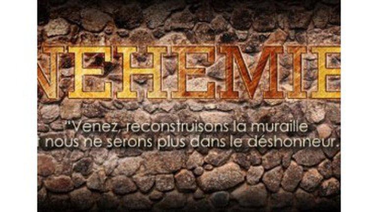 La prière qui rebâtit (Néhémie 1)