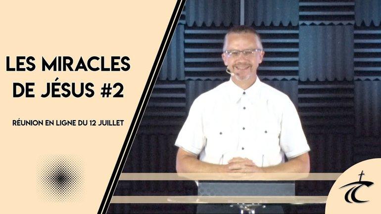 'Miracle de Jésus: Ouvre mes yeux #2' avec P. Guy - Dimanche 12 juillet 2020