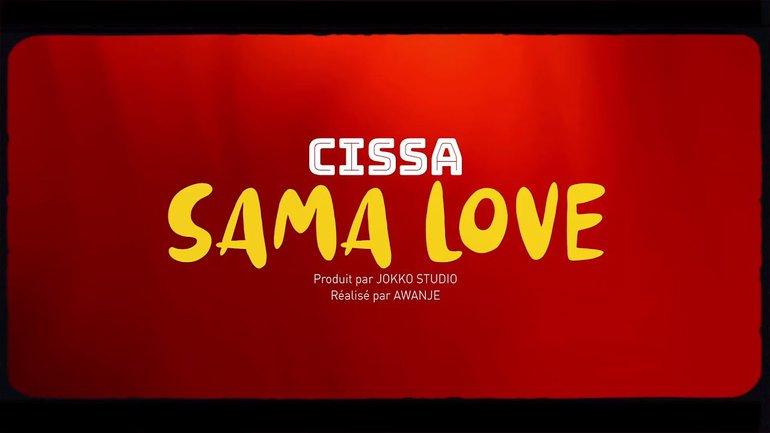 Sama Love - CISSA - African Gospel