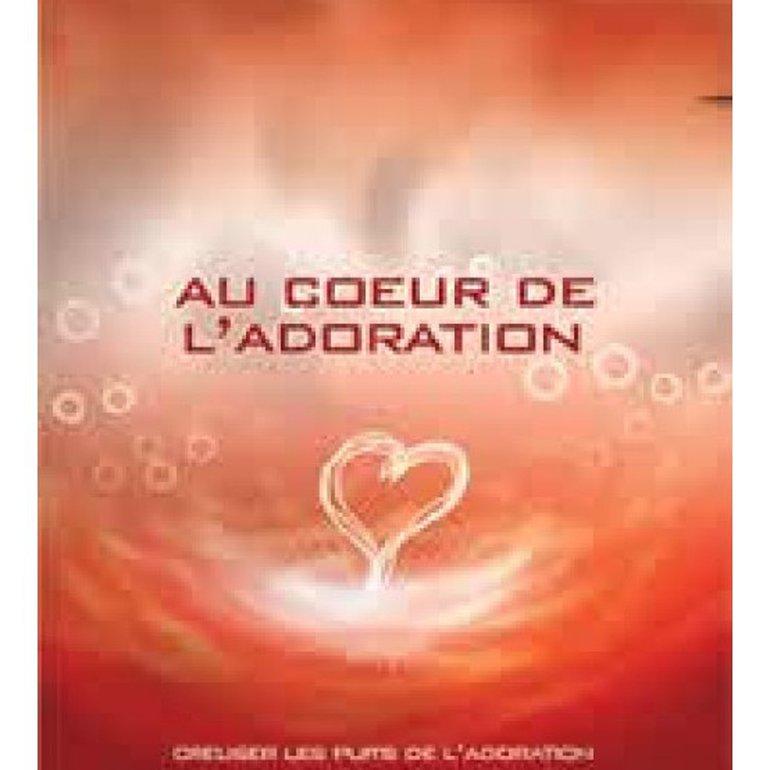 Au coeur de l'adoration Vol. 1