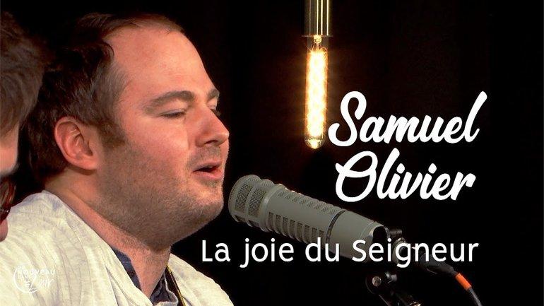 La joie du Seigneur - Samuel Olivier